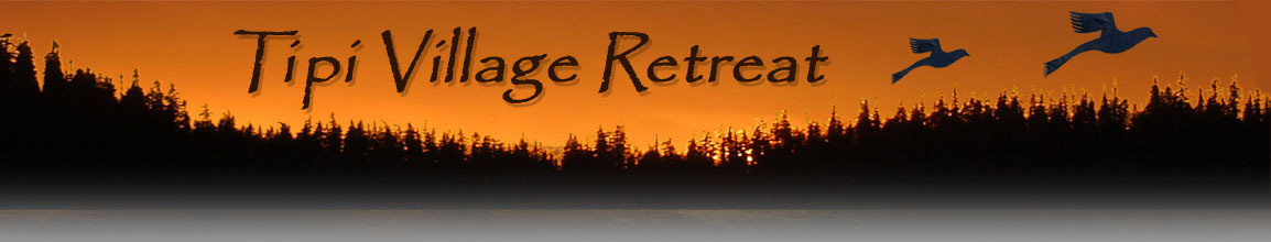 Tipi Village Retreat Events and News